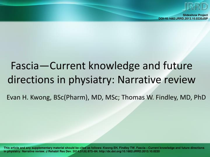 Fascia current knowledge and future directions in physiatry narrative review