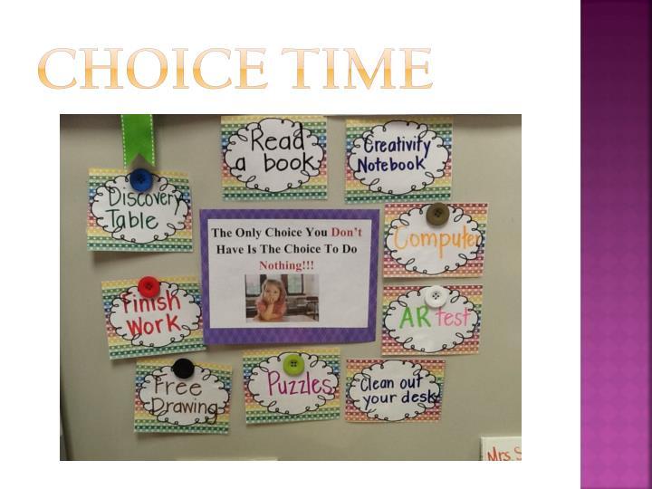 Choice Time