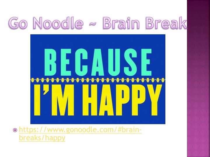 Go Noodle ~ Brain Break