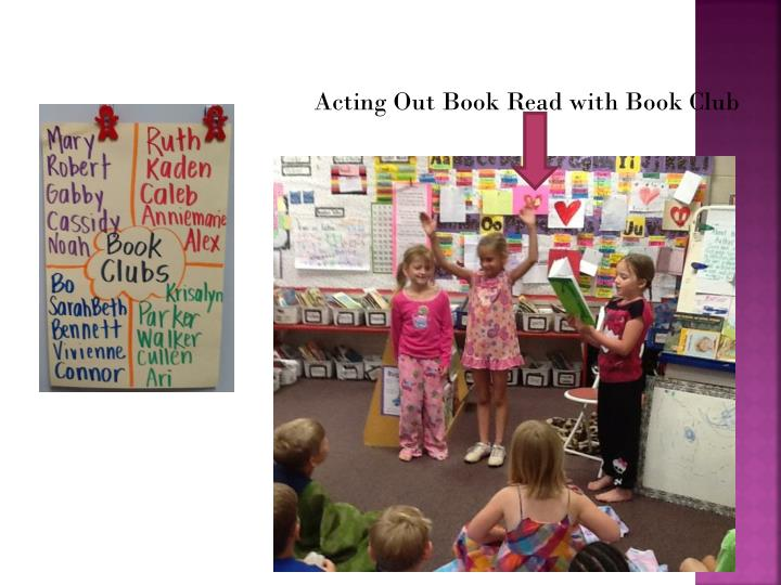 Acting Out Book Read with Book Club