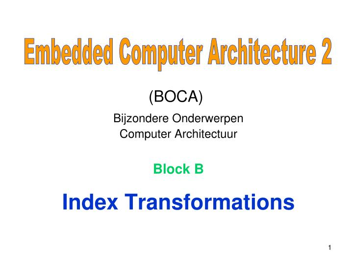 Embedded Computer Architecture 2