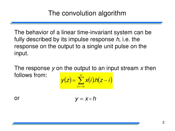 The convolution algorithm