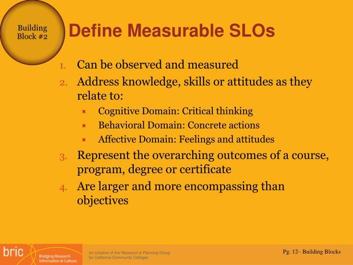 Define Measurable SLOs