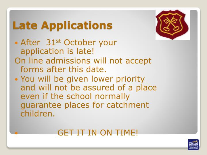 Late Applications