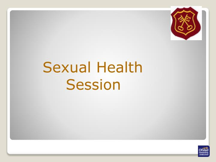 Sexual Health Session