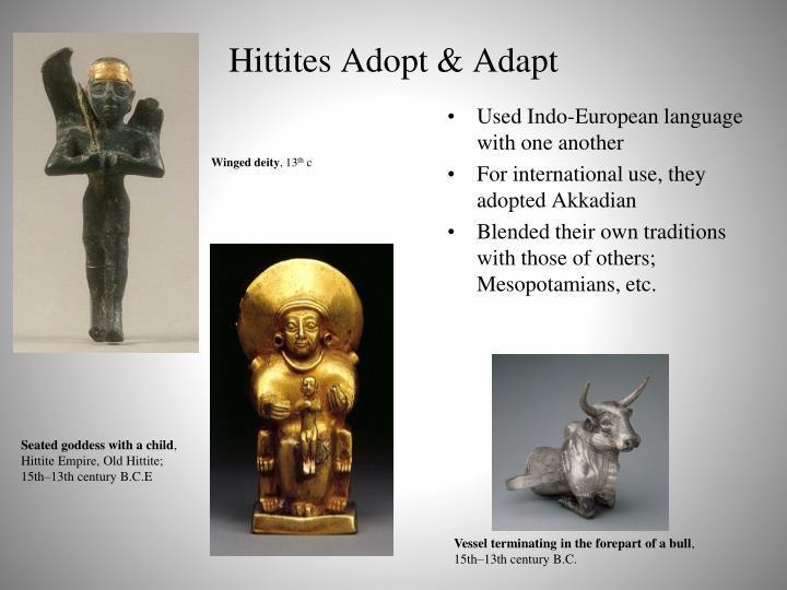 Hittites Adopt & Adapt