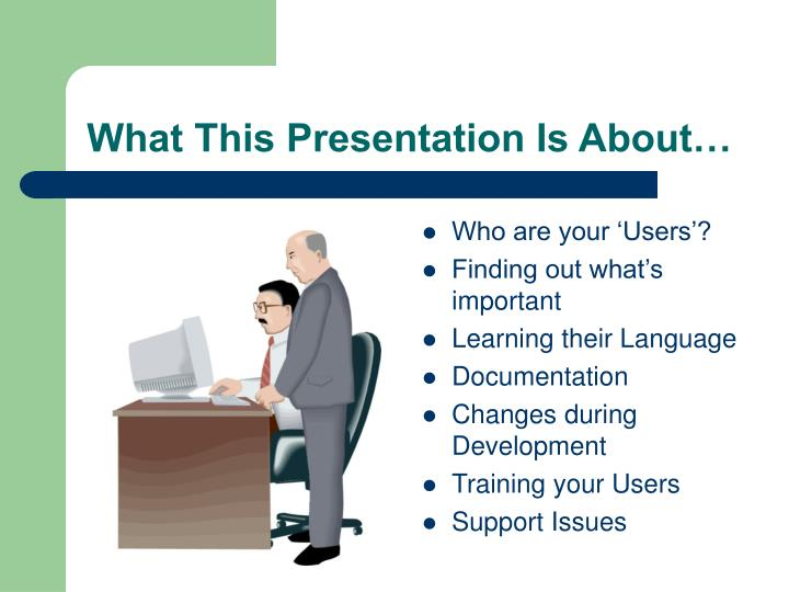 What This Presentation Is About…