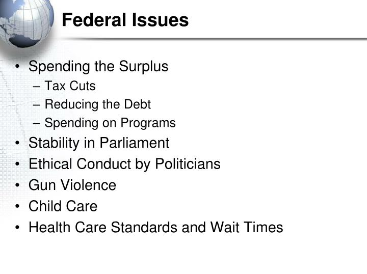 Federal Issues