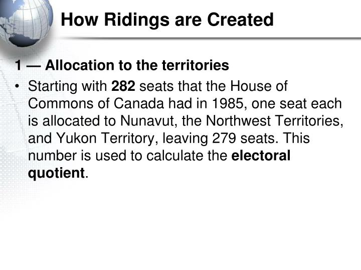 How Ridings are Created