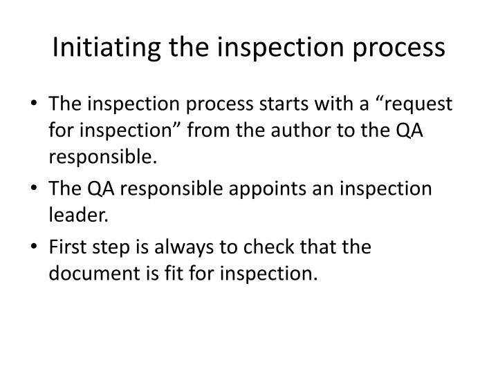 Initiating the inspection process