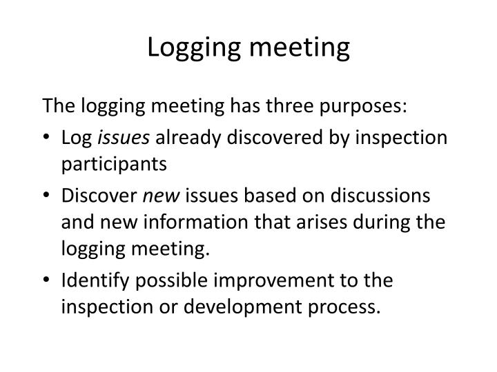 Logging meeting