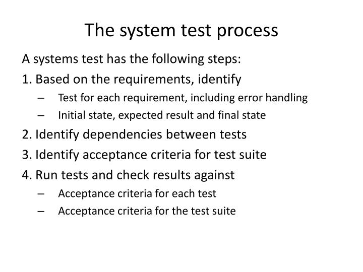 The system test process