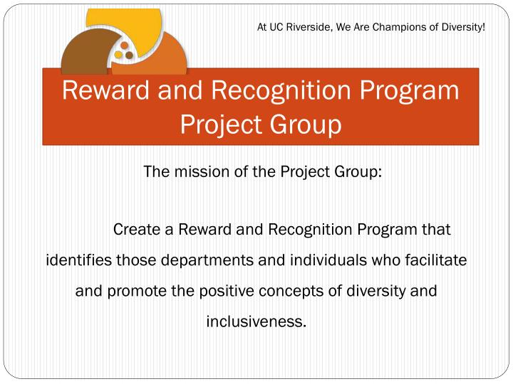 Reward and recognition program project group