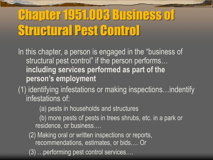 Chapter 1951.003 Business of Structural Pest Control