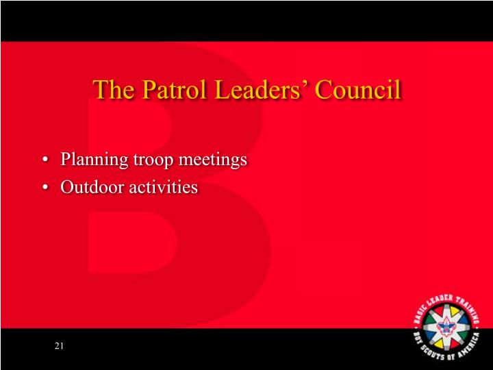 The Patrol Leaders' Council