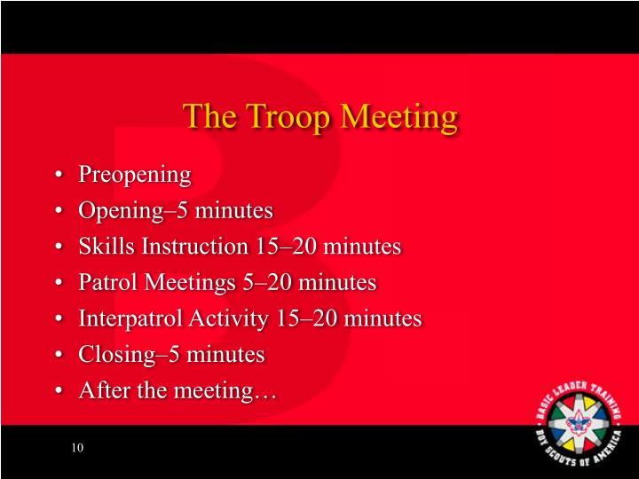 The Troop Meeting
