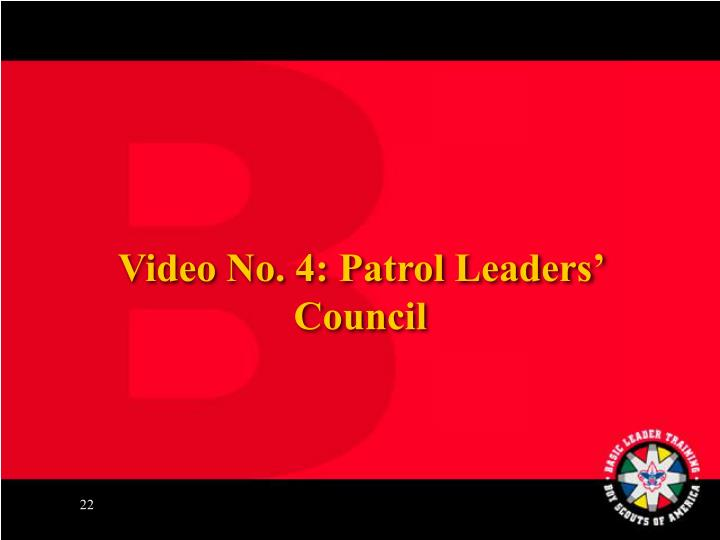 Video No. 4: Patrol Leaders' Council