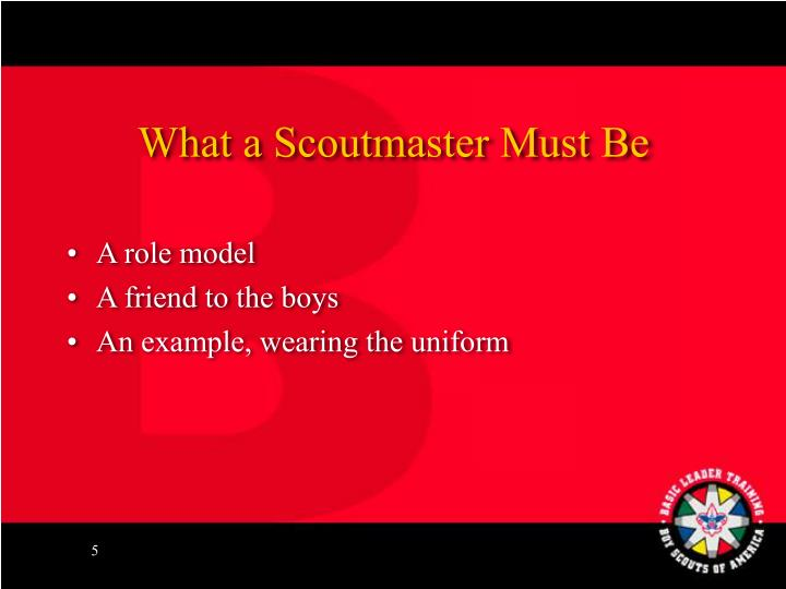 What a Scoutmaster Must Be