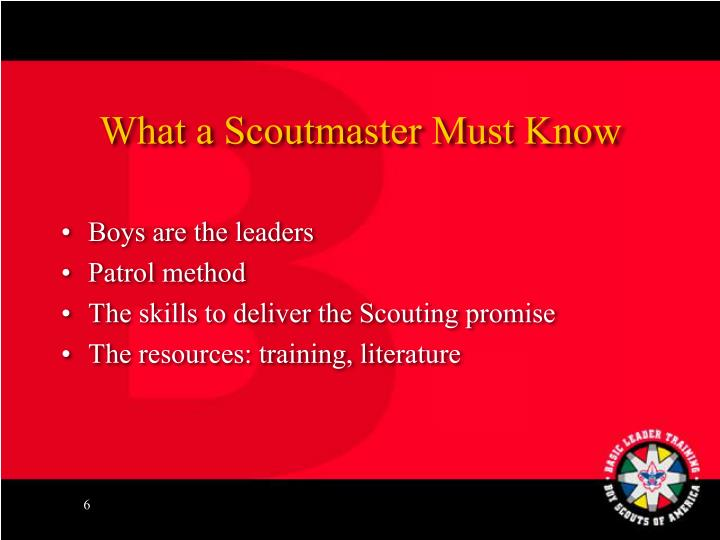 What a Scoutmaster Must Know