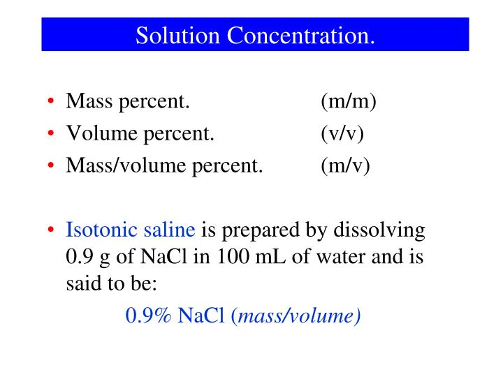 Solution Concentration.