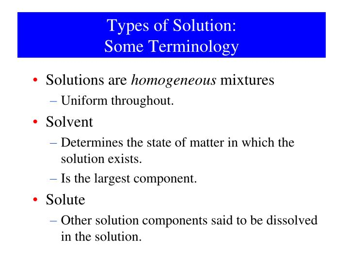 Types of Solution: