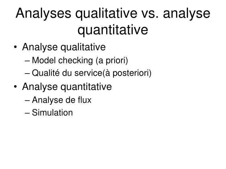 Analyses qualitative vs. analyse quantitative