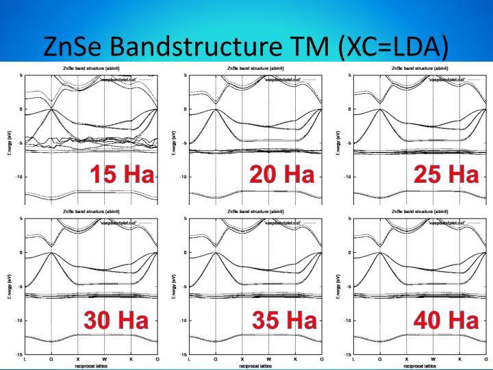 ZnSe Bandstructure TM (XC=LDA)