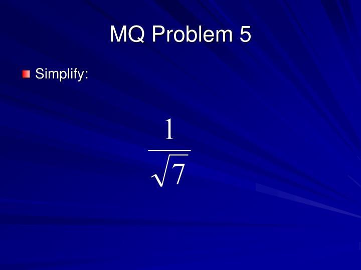 MQ Problem 5