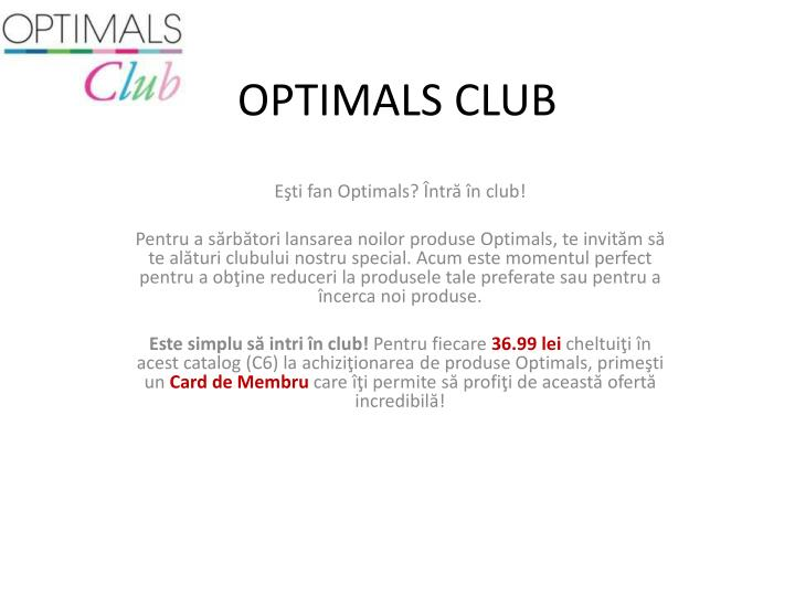 OPTIMALS CLUB