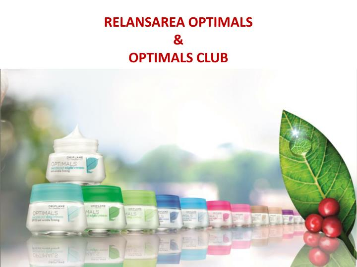 Relansarea optimals optimals club