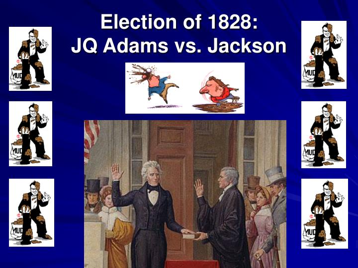 the election of 1828 Last week i wrote a piece about how the election of 1800 was far more important than this one since the fate of america as a democratic nation actually hung in the balance today we're moving on to a pair of elections that make even bush v gore drip with bonhomie in comparison we tend to think.