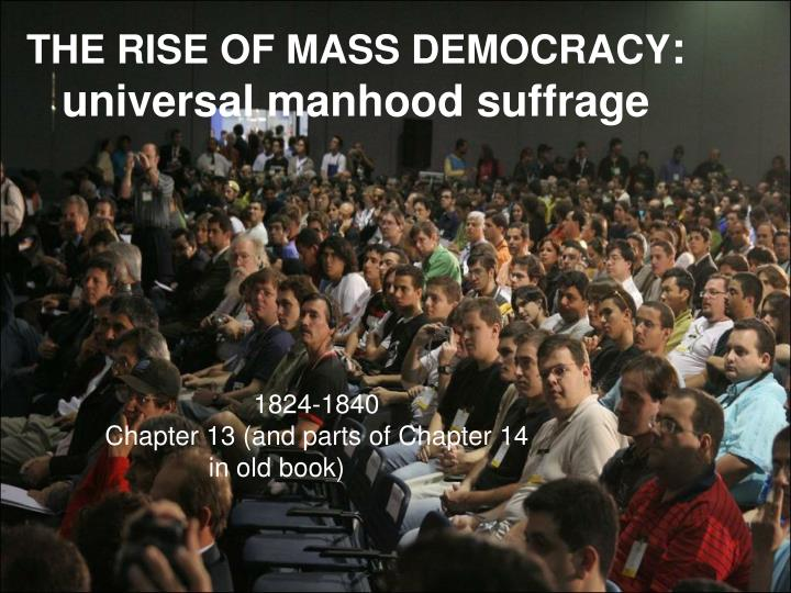 rise of democracy The rise and fall of great civilizations  with the result that a democracy always collapses over a loss of fiscal responsibility, always followed by a dictatorship.