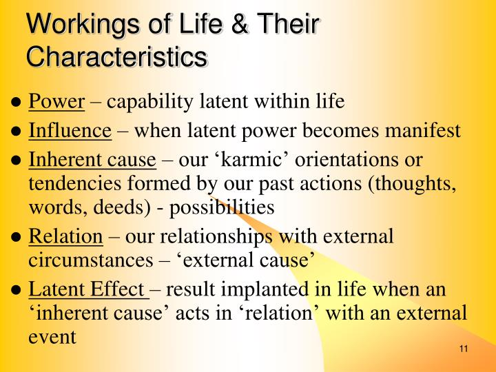 Workings of Life & Their Characteristics