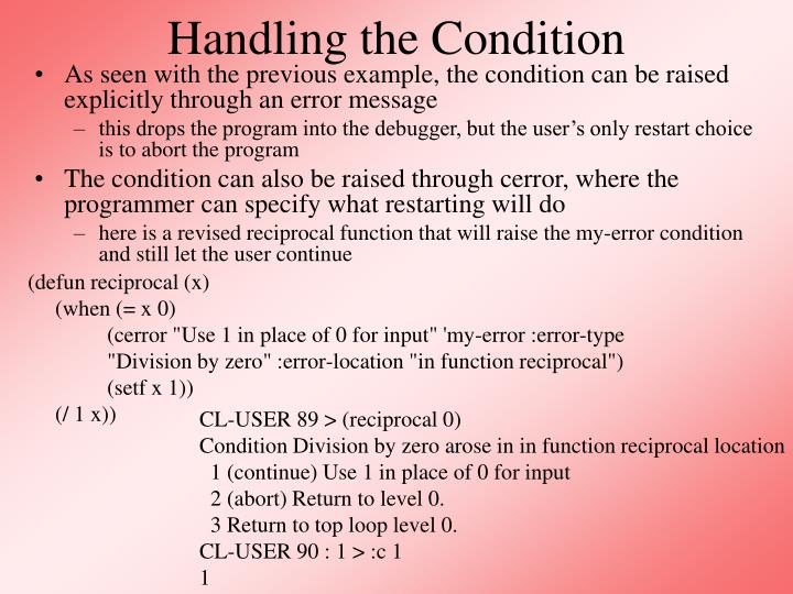 Handling the Condition