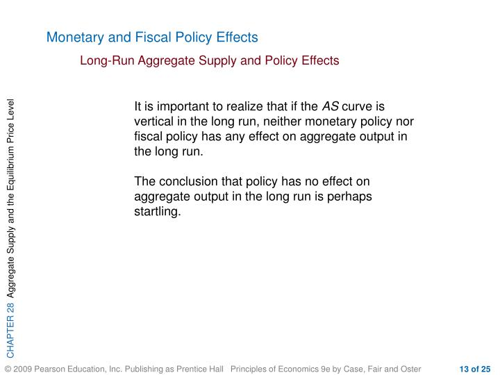 Monetary and Fiscal Policy Effects