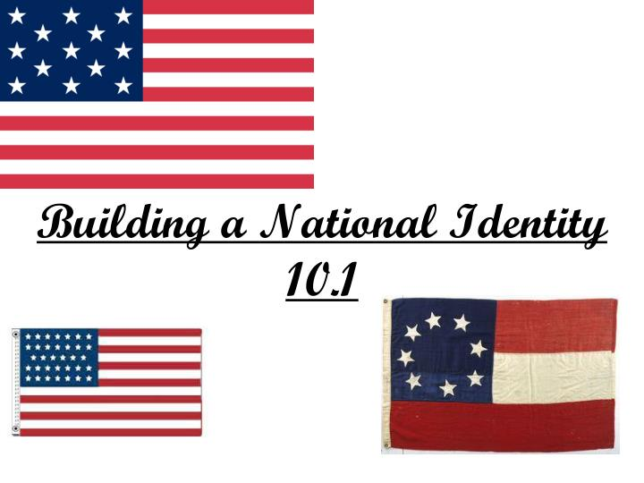 Building a National Identity