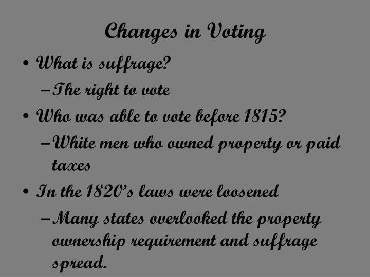 Changes in Voting
