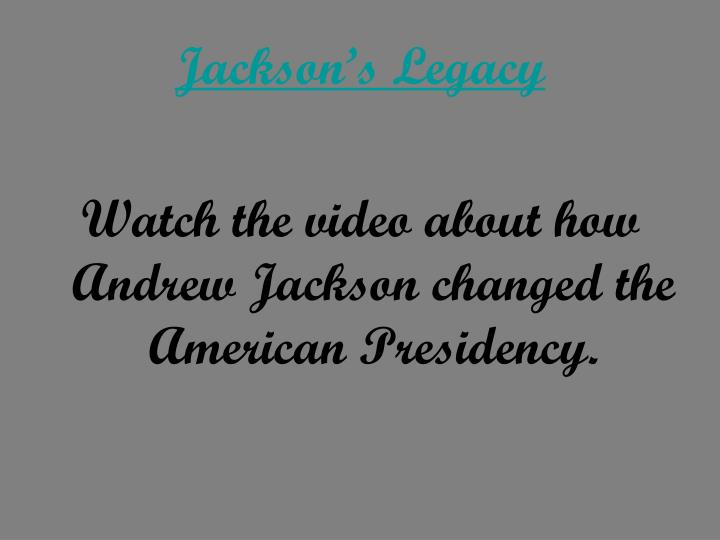 Jackson's Legacy