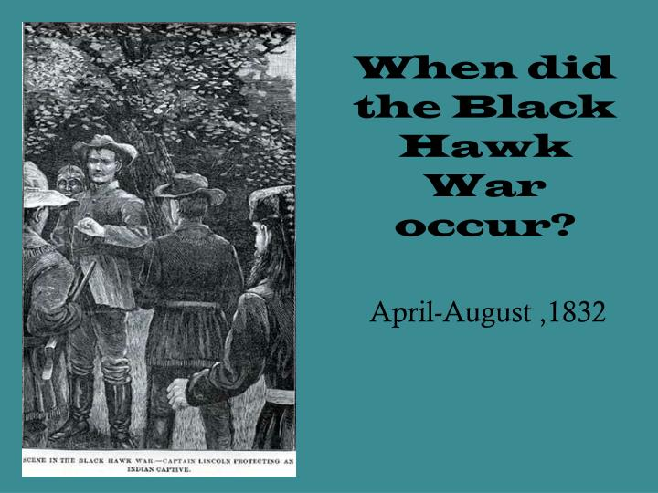 When did the Black Hawk War occur?