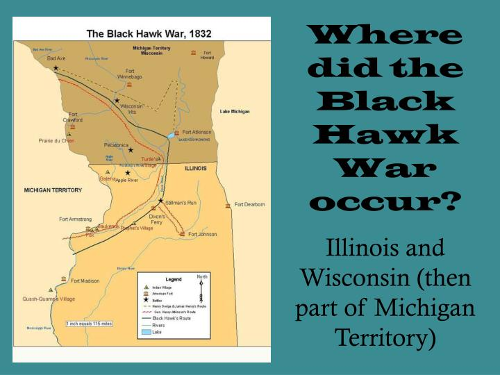 Where did the Black Hawk War occur?