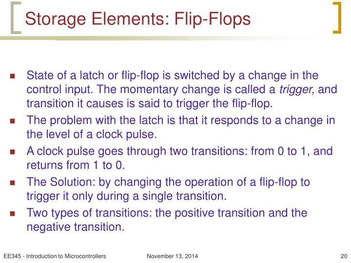 Storage Elements: Flip-Flops