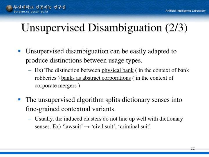 Unsupervised Disambiguation (2/3)