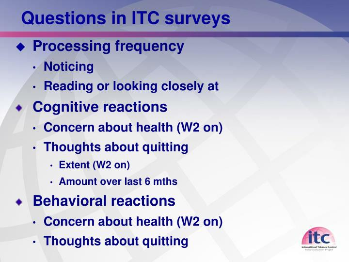 Questions in ITC surveys