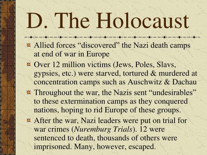 D. The Holocaust