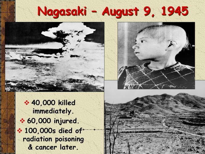 Nagasaki – August 9, 1945