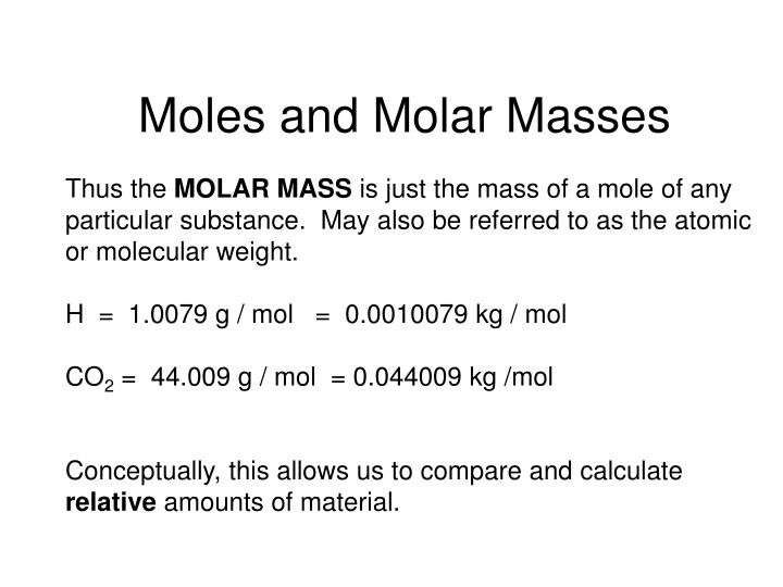 Moles and Molar Masses