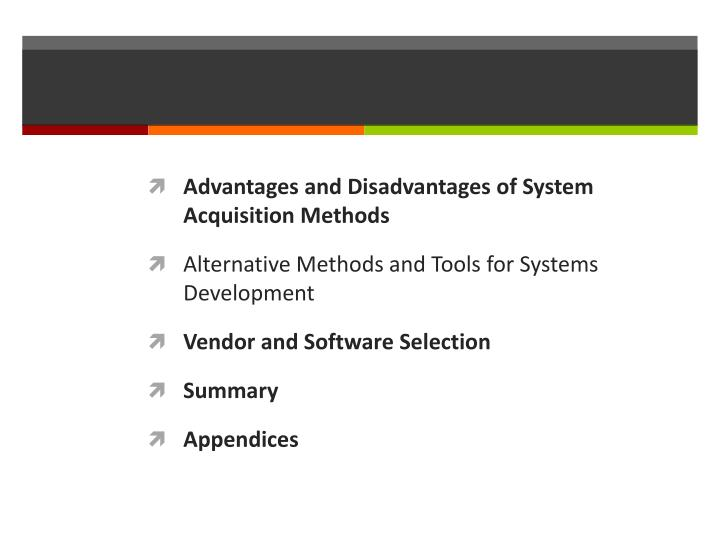 Advantages and Disadvantages of System Acquisition