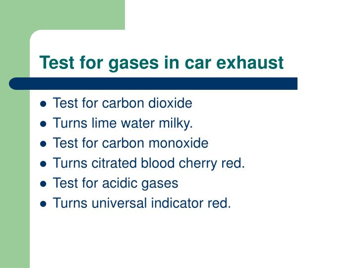 Test for gases in car exhaust
