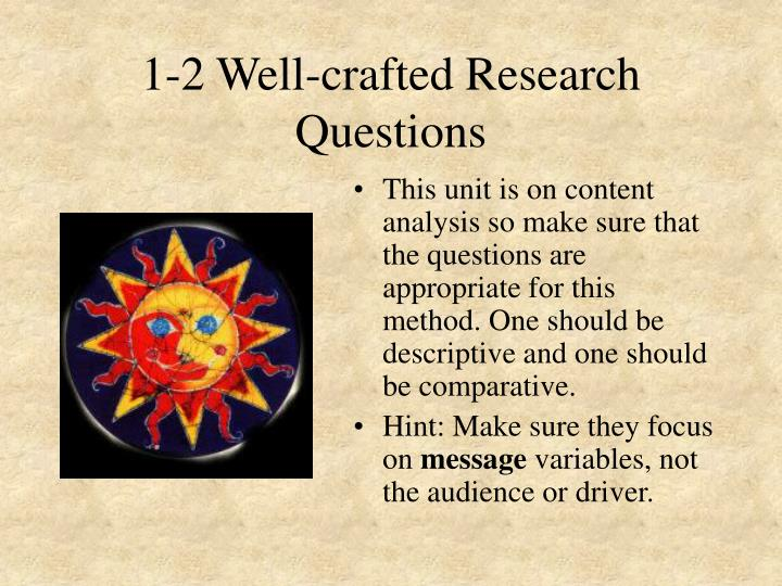 1-2 Well-crafted Research Questions