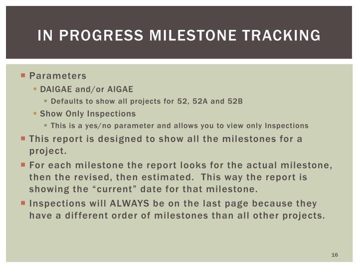 In Progress Milestone Tracking